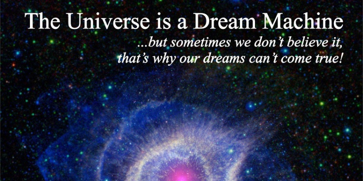 The Universe is a Dream Machine